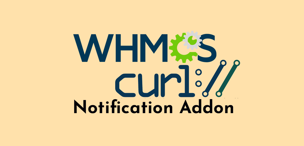 WHMCS Curl Notification Addon